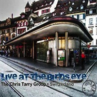 Chris Tarry Group - Live at the Birdseye